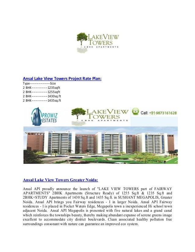 Ansal Lake View Towers Project Rate Plan:Type-------------------Size2 BHK---------------1235sqft2 BHK---------------1255sq...