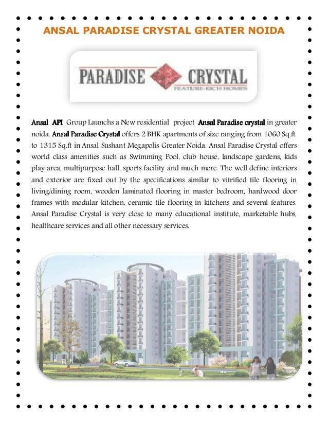 ANSAL PARADISE CRYSTAL GREATER NOIDAAnsalAnsalAnsalAnsal APIAPIAPIAPI Group Launchs a New residentialnoida. Ansal Paradise...