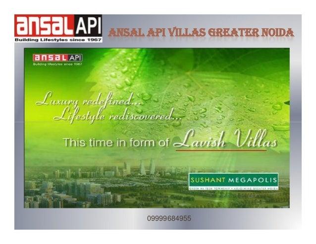 ANSAL API VILLAS GREATER NOIDA  09999684955