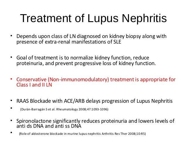 Lupus Nephritis Type Treatment of Lupus Nephritis•