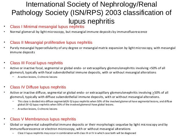 Lupus Nephritis Immunofluorescence of Lupus Nephritis• Class