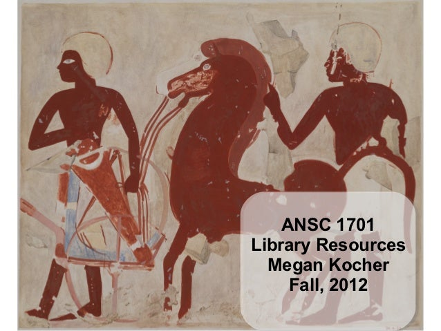 ANSC 1701Library Resources  Megan Kocher     Fall, 2012