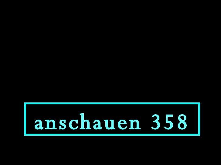anschauen 358