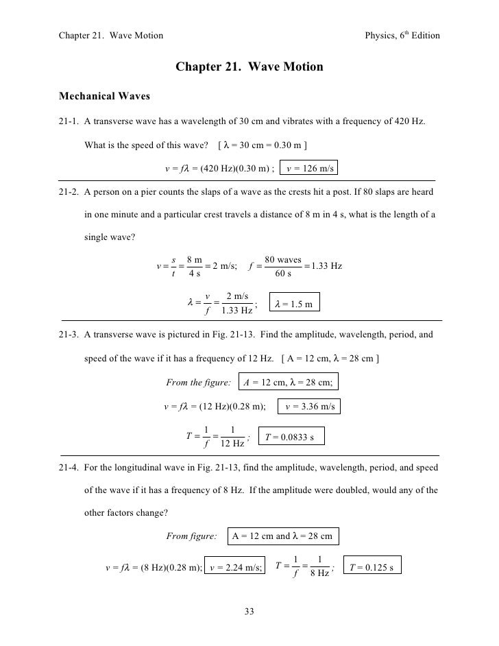 Chapter 21. Wave Motion                                                          Physics, 6th Edition                     ...