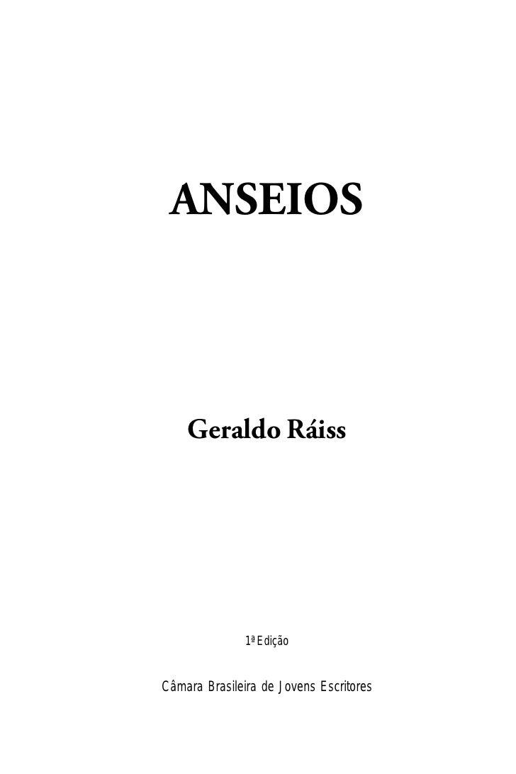 ANSEIOS    Geraldo Ráiss               1ª EdiçãoCâmara Brasileira de Jovens Escritores