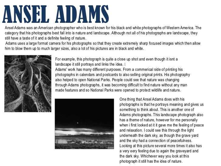 ANSEL ADAMSAnsel Adams was an American photographer who is best known for his black and white photographs of Western Ameri...