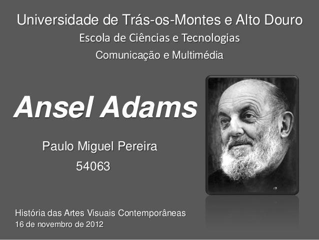 Universidade de Trás-os-Montes e Alto Douro               Escola de Ciências e Tecnologias                   Comunicação e...
