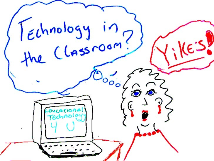 Technology in My Classroom? Yikes!