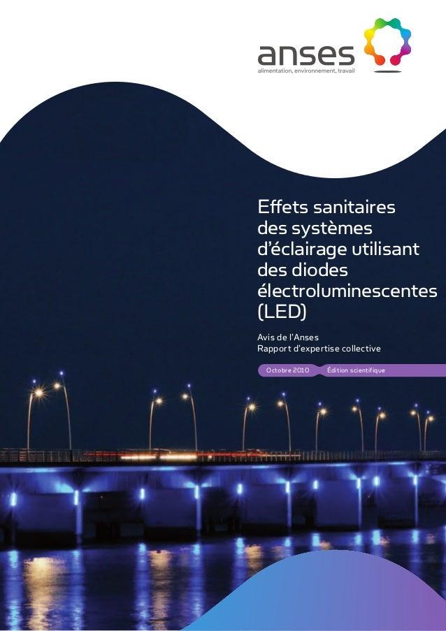 Édition scientifiqueOctobre 2010 Effets sanitaires des systèmes d'éclairage utilisant des diodes électroluminescentes (LED...