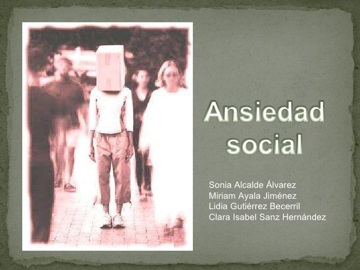 Sonia Alcalde Álvarez Miriam Ayala Jiménez Lidia Gutiérrez Becerril Clara Isabel Sanz Hernández
