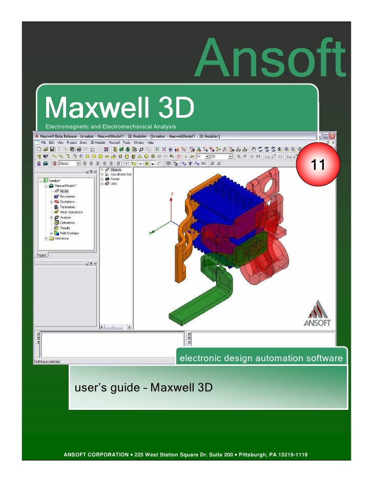 AnsoftMaxwell 3DElectromagnetic and Electromechanical Analysis                                                            ...