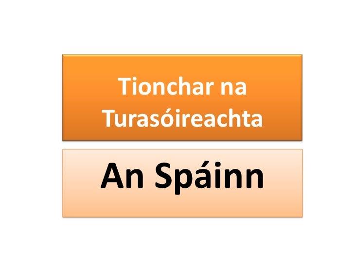 Tionchar naTurasóireachtaAn Spáinn