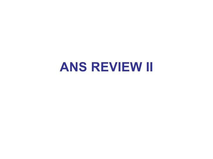 ANS REVIEW II
