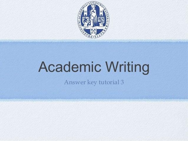 Academic WritingAnswer key tutorial 3