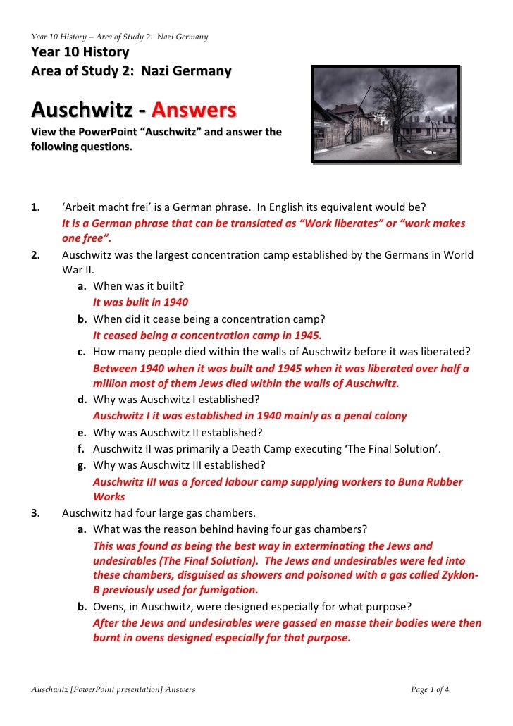Year 10 History – Area of Study 2: Nazi Germany  Year 10 History Area of Study 2: Nazi Germany  Auschwitz - Answers View t...