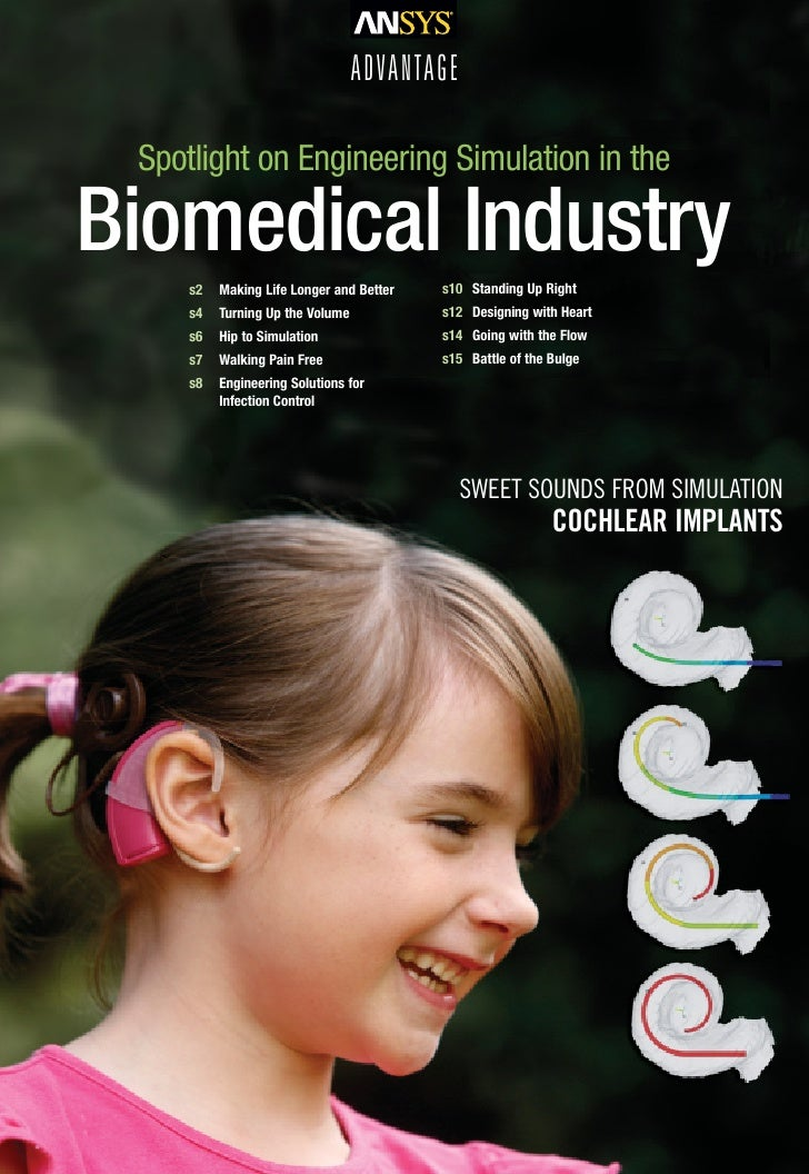 ADVANTAGE Spotlight on Engineering Simulation in theBiomedical Industry     s2   Making Life Longer and Better   s10 Stand...