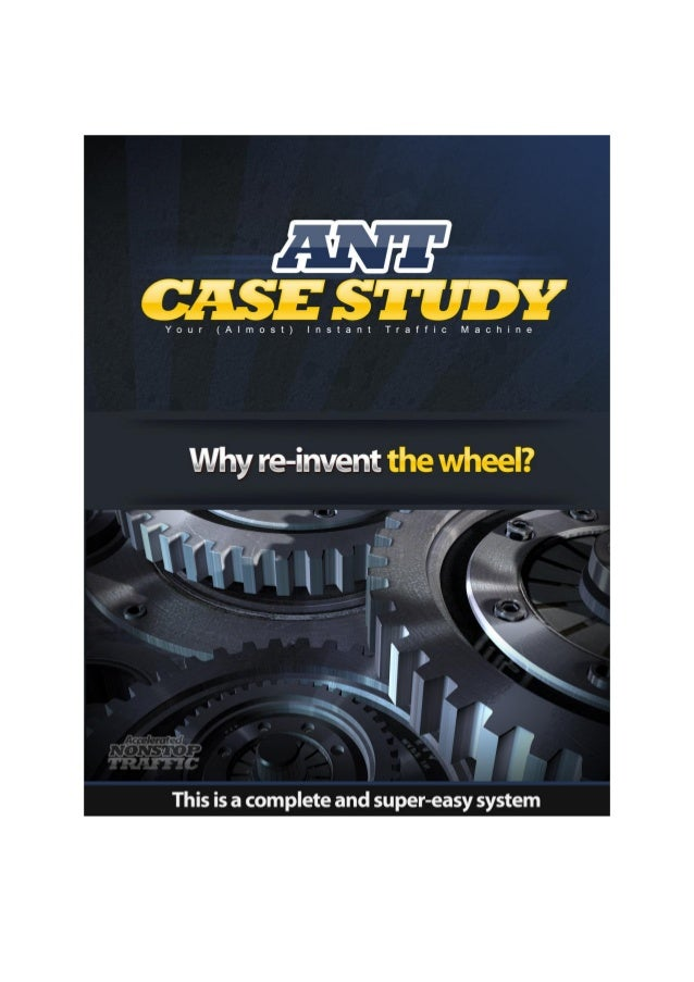 ANT Case StudyLegal Terms and ConditionsIf you did not receive or purchase this report from the representatives of Addicti...
