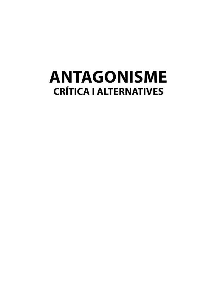ANTAGONISME CRÍTICA I ALTERNATIVES