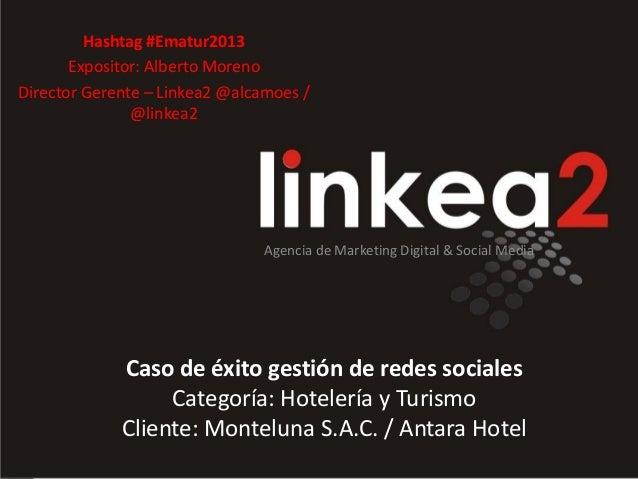 Ematur 2013: Caso de éxito - Antara Hotel redes sociales
