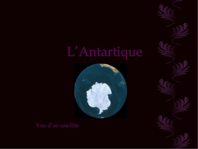 L'Antartique Vue d'un satellite
