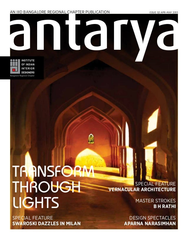 Transform through lights SPECIAL FEATURE SWAROSKI DAZZLES IN MILAN SPECIAL FEATURE VERNACULAR ARCHITECTURE MASTER STROKES ...
