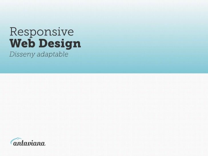 Antaviana   presentació responsive design catala
