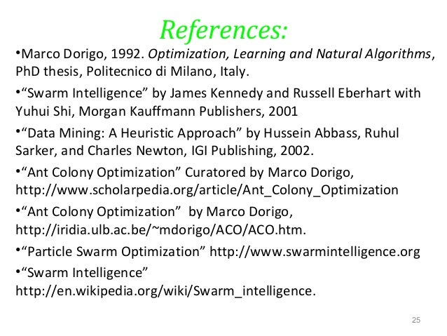 marco dorigo phd thesis Initially proposed by marco dorigo in 1992 in his phd thesis ant colony optimization phd thesis ant colony optimization phd thesis ant colony optimization.