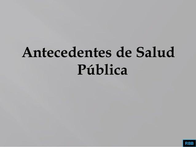 Antecedentes de SaludPúblicaRBB