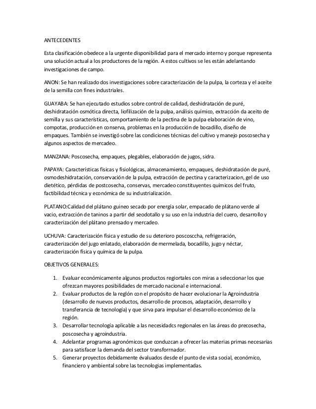 ANTECEDENTESEsta clasificación obedece a la urgente disponibilidad para el mercado interno y porque representauna solución...