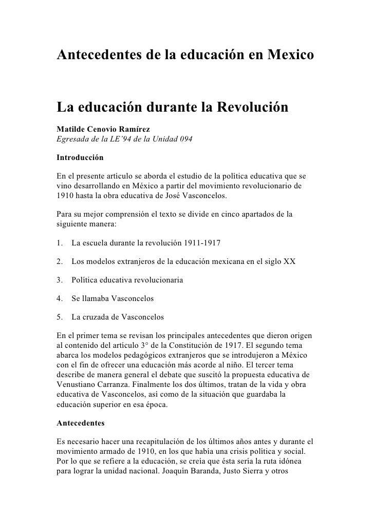 Antecedentes de la educación en MexicoLa educación durante la RevoluciónMatilde Cenovio RamírezEgresada de la LE'94 de la ...