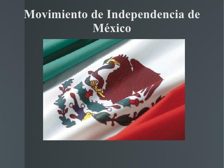 Movimiento de Independencia de           México