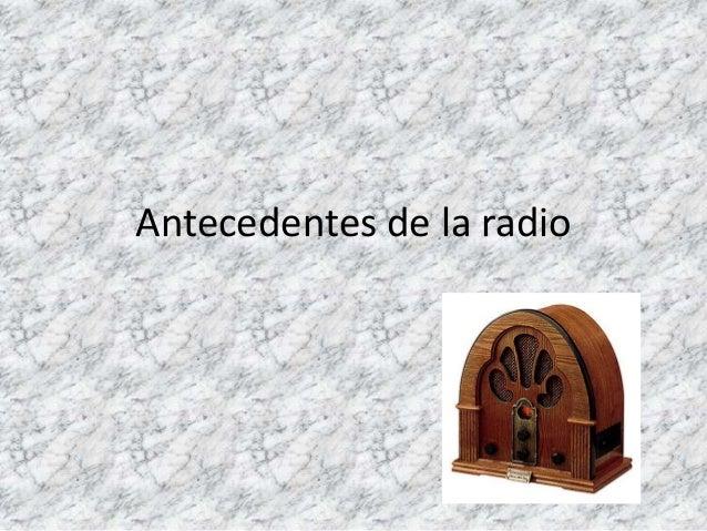 Antecedentes de la radio