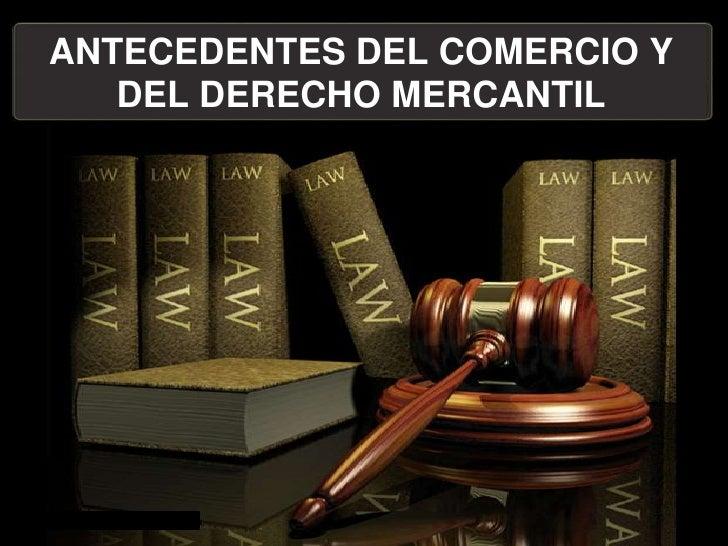 Antecedentes del comercio y del derecho mercantil