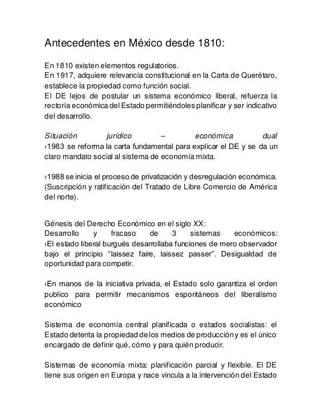 Antecedentes en México desde 1810: En 1810 existen elementos regulatorios. En 1917, adquiere relevancia constitucional en ...