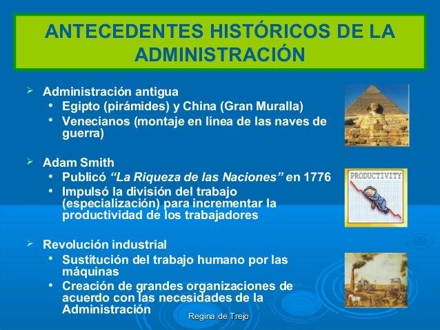 ANTECEDENTES HISTÓRICOS DE LAADMINISTRACIÓN Administración antiguaEgipto (pirámides) y China (Gran Muralla)Venecianos (...