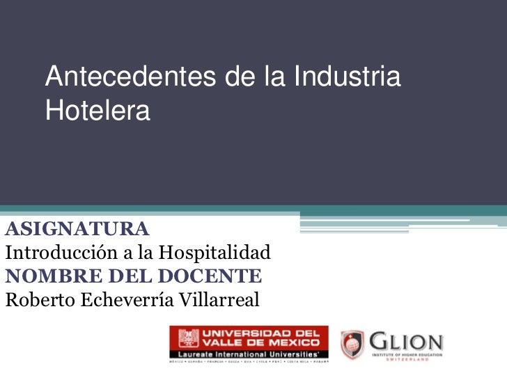 Antecedentes HistóRicos De La Hospitalidad