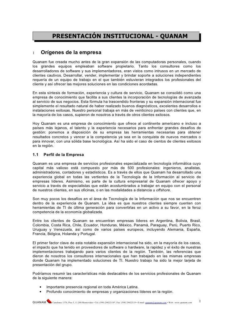 PRESENTACIÓN INSTITUCIONAL - QUANAM1     Orígenes de la empresaQuanam fue creada mucho antes de la gran expansión de las c...