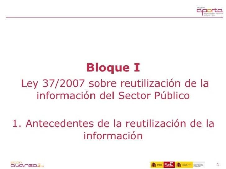 Guía Aporta. 1.1. Antecedentes de la reutilización de información
