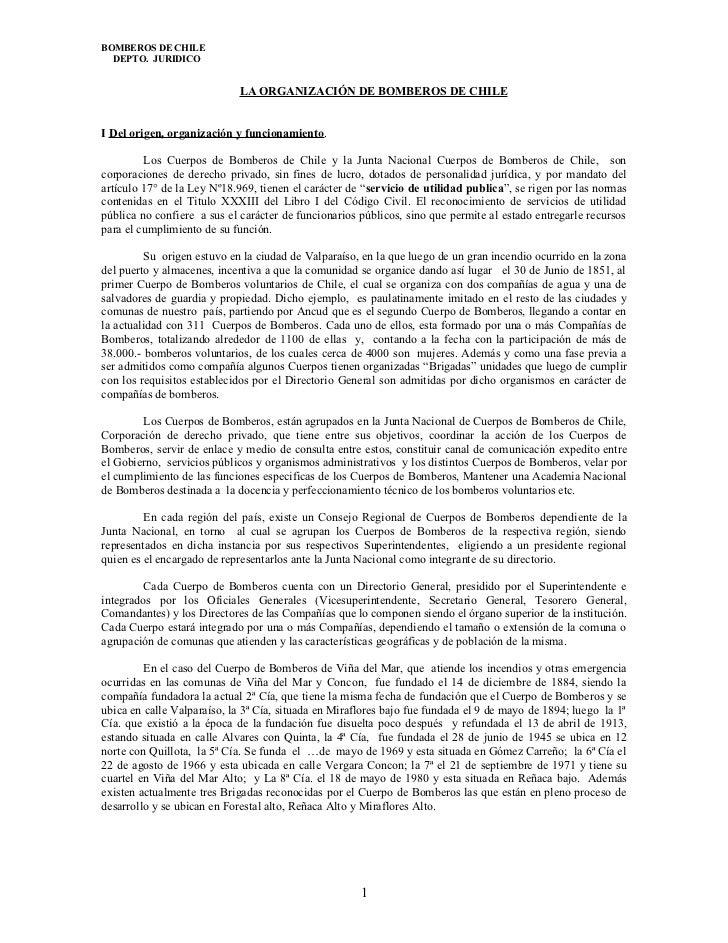 BOMBEROS DE CHILE  DEPTO. JURIDICO                            LA ORGANIZACIÓN DE BOMBEROS DE CHILEI Del origen, organizaci...