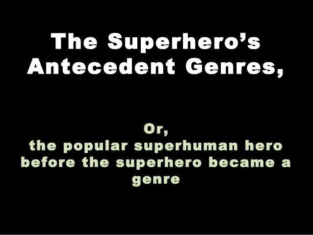 Antecedents of superheroes