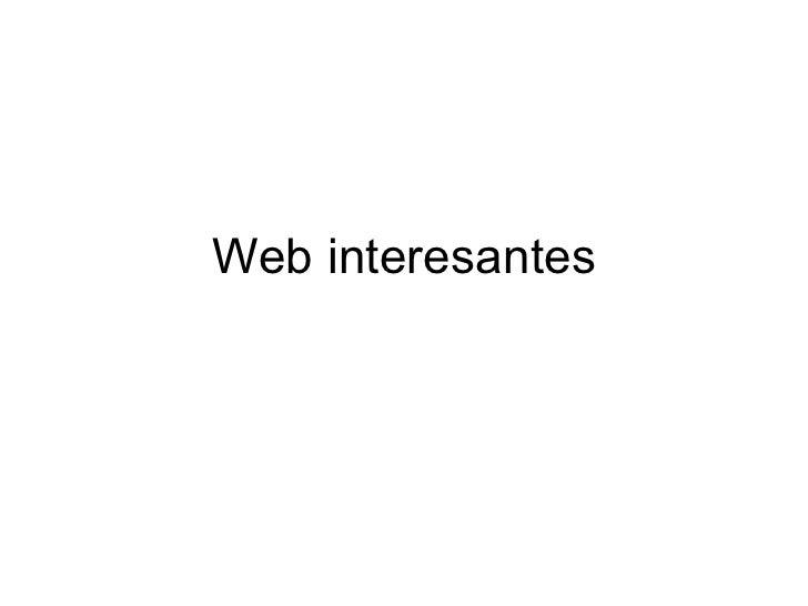Web interesantes