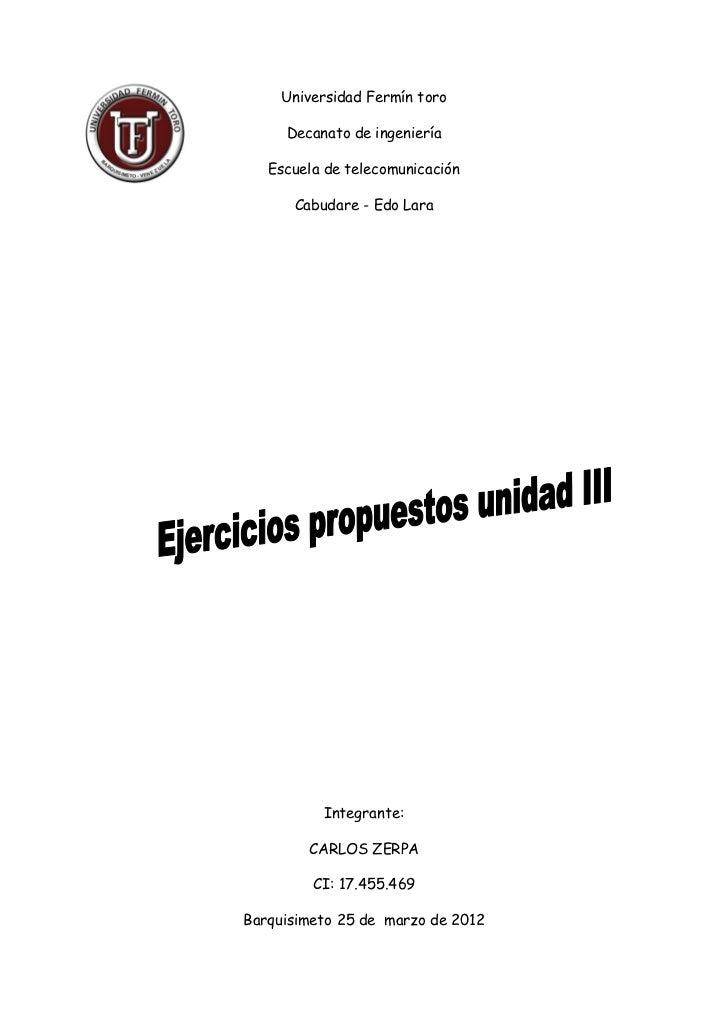 Universidad Fermín toro     Decanato de ingeniería   Escuela de telecomunicación      Cabudare - Edo Lara          Integra...