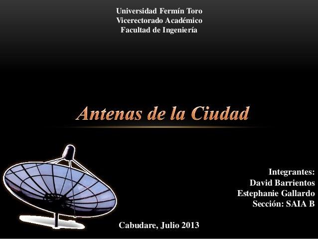 Universidad Fermín Toro Vicerectorado Académico Facultad de Ingeniería Integrantes: David Barrientos Estephanie Gallardo S...