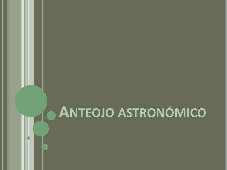 Anteojo astronómico<br />