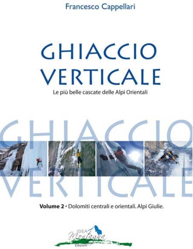 valle del pasubio - 1 Ed eccoci qui, dopo ben sette anni dalla seconda edizione, a riguardare, a contare, a programmare. I...