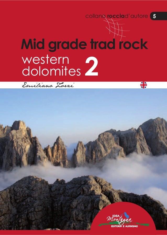 collana rocciad'autore 5 Mid grade trad rock western dolomites 2Emiliano Zorzi 5 Best in the Alps! Alles für Dein Bergerle...