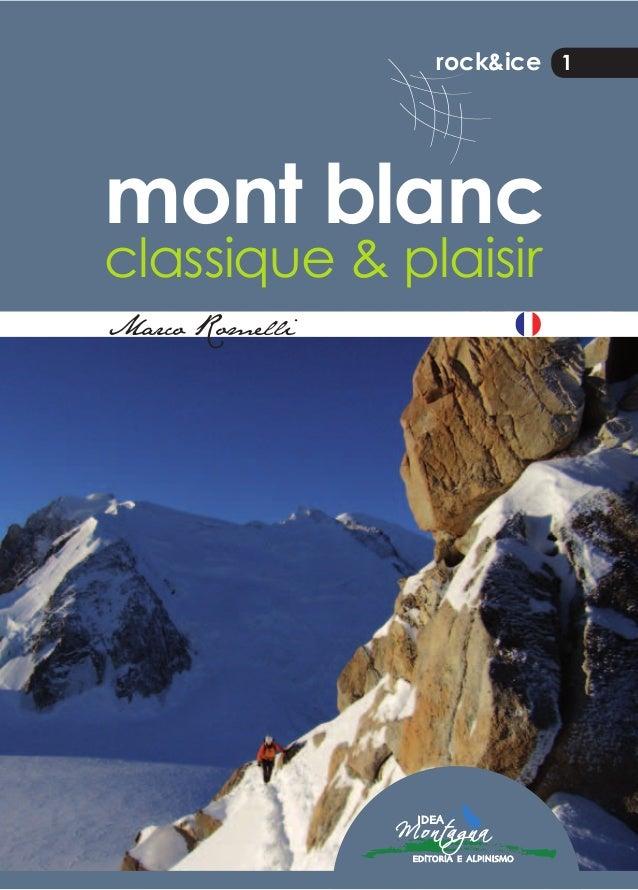 rock&ice 1 mont blanc classique & plaisir Marco Romelli MarcoRomellimontblancclassique&plaisir 1 L'AUTEUR Marco Romelli, o...
