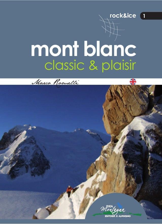 Mont Blanc classic and plaisir (english)