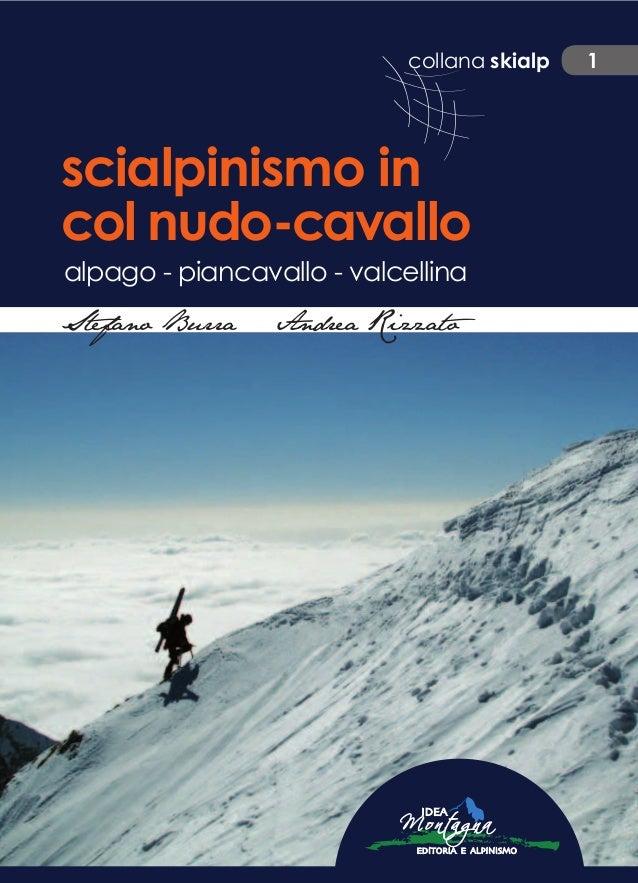 collana skialp 1 scialpinismo in col nudo-cavallo alpago - piancavallo - valcellina StefanoBurraAndreaRizzatoscialpinismoi...