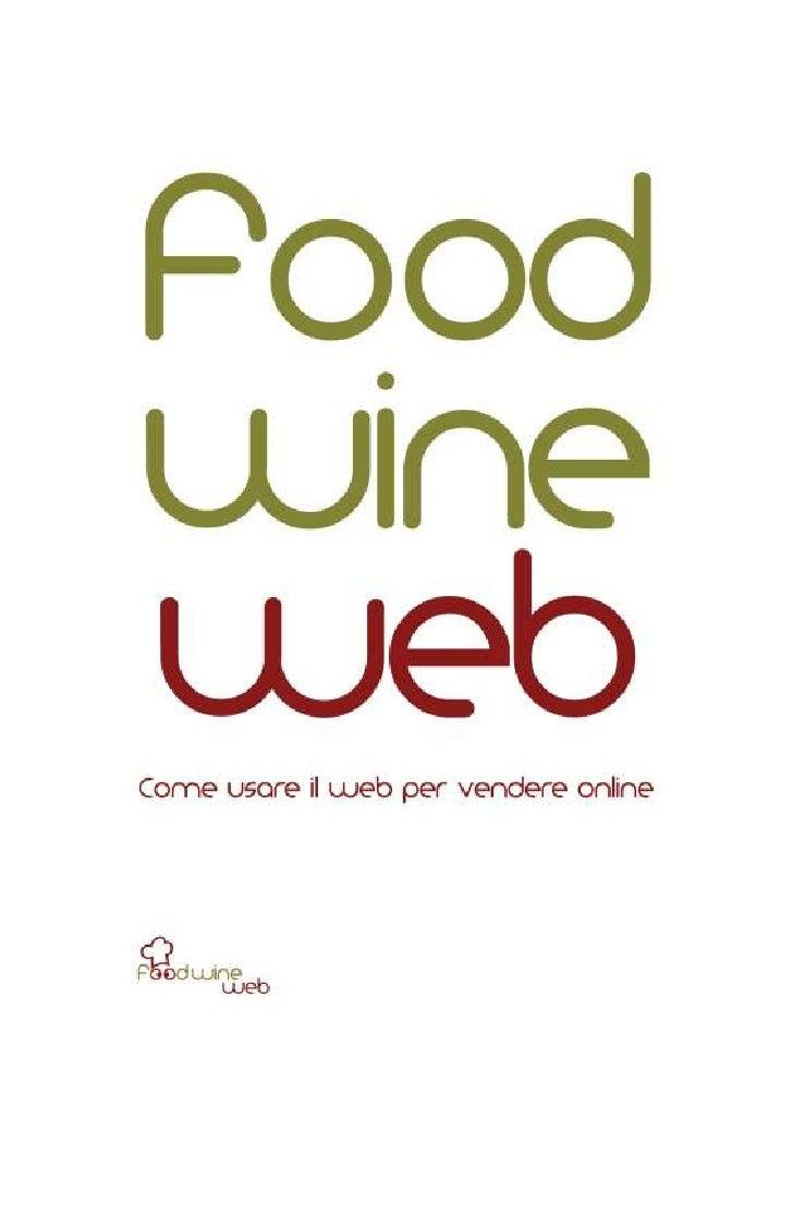 Come usare il web per vendere online - Anteprima food wine web